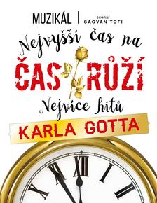Čas růží – nejvíce hitů Karla Gotta!