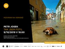 Výstava Petr Josek - Tak jsem fotil