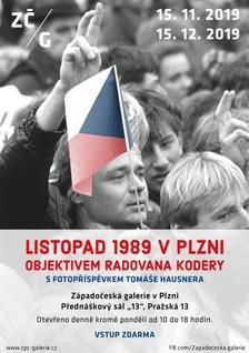 Listopad 1989 v Plzni objektivem Radovana Kodery s fotopříspěvkem Tomáše Hausnera