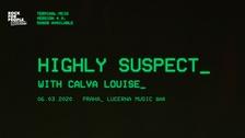 Highly Suspect /US/ + Calva Louise /UK/ - Prague, RfP Concerts