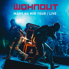 WOHNOUT - Máme na míň tour v Litomyšli