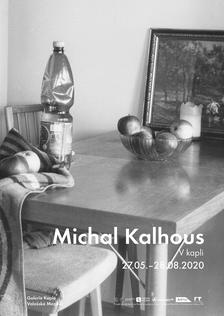 Michal Kalhous – V kapli
